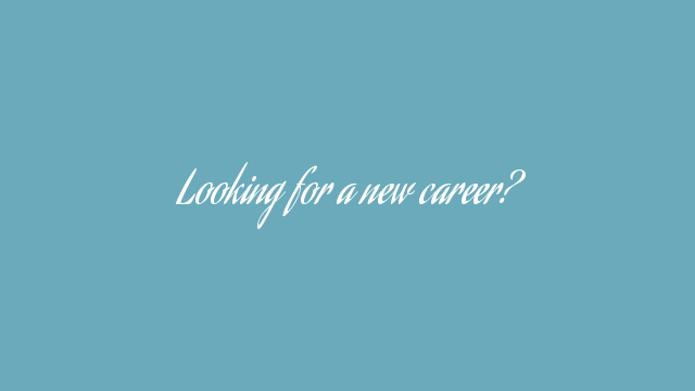 Looking for a new career?